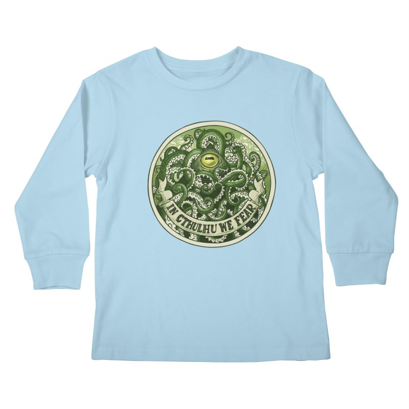 In Cthulhu We Fear Kids Longsleeve T-Shirt by Marty's Artist Shop