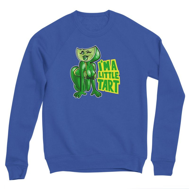 A Little Tart Women's Sweatshirt by Marty's Artist Shop