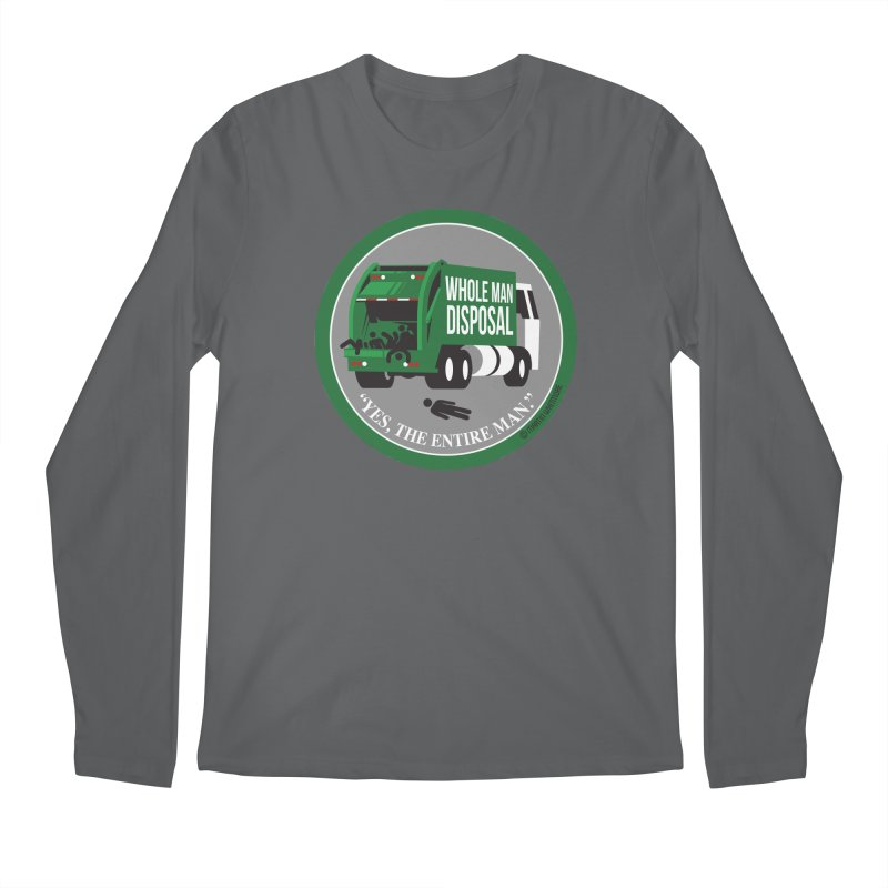 Whole Man Disposal, 2021 Men's Longsleeve T-Shirt by Marty's Artist Shop