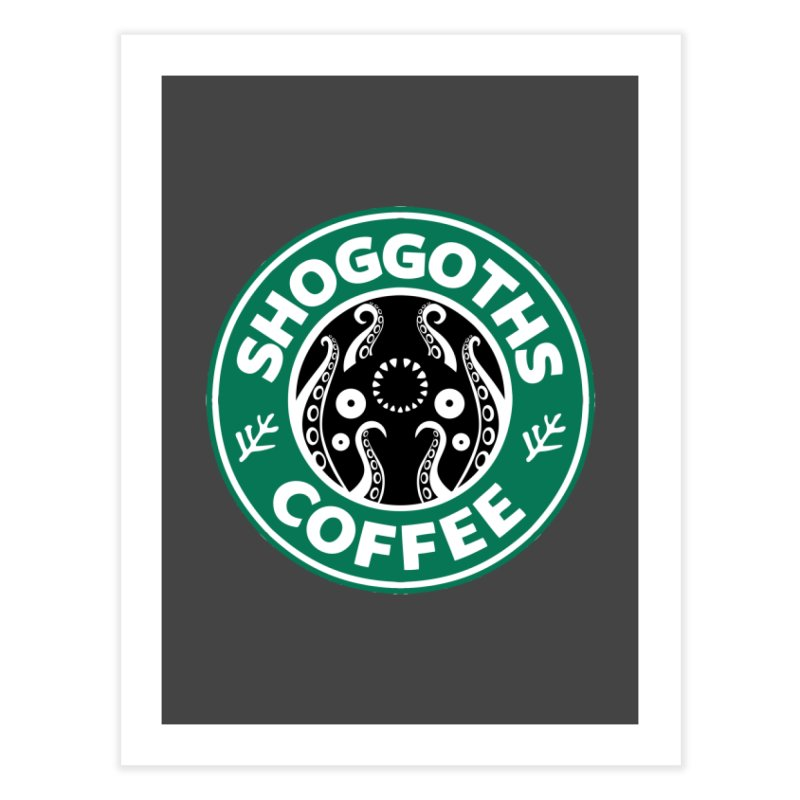 Shoggoths Coffee Home Fine Art Print by Marty's Artist Shop