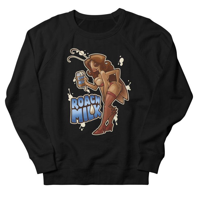 Roach Milk Women's Sweatshirt by Marty's Artist Shop