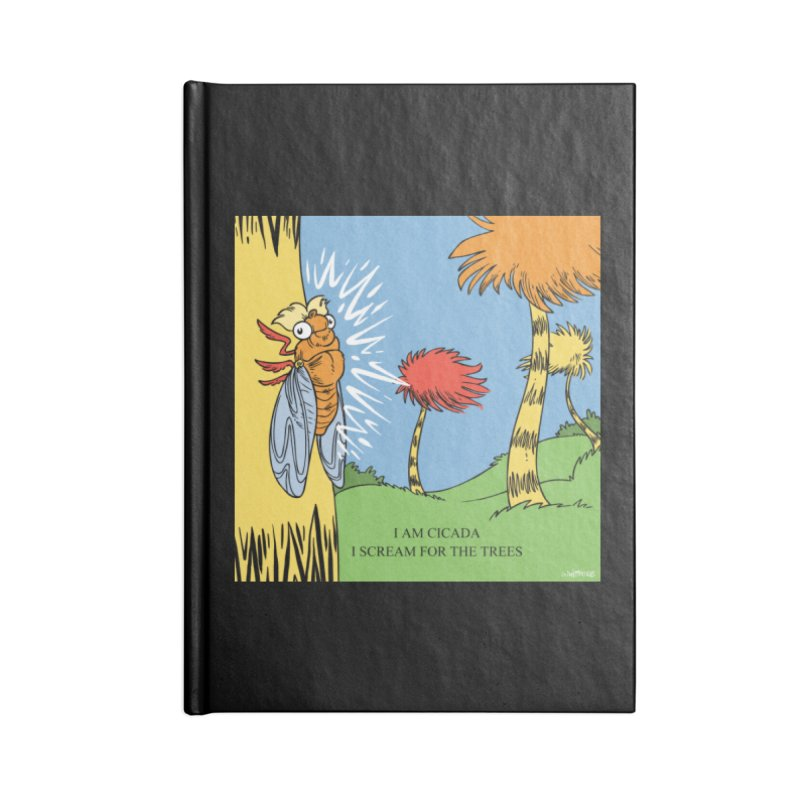 I AM CICADA Accessories Blank Journal Notebook by Marty's Artist Shop