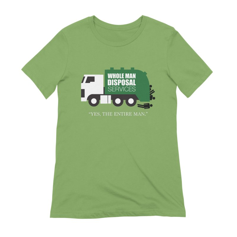 Whole Man Disposal Women's Extra Soft T-Shirt by Marty's Artist Shop