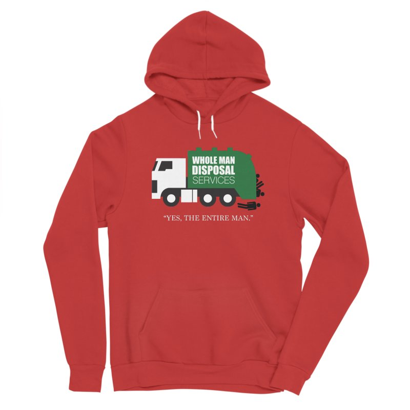 Whole Man Disposal Men's Pullover Hoody by Marty's Artist Shop