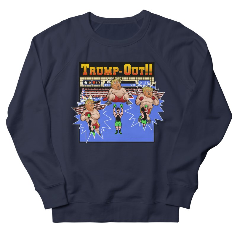 Trump-Out!! Women's French Terry Sweatshirt by Marty's Artist Shop