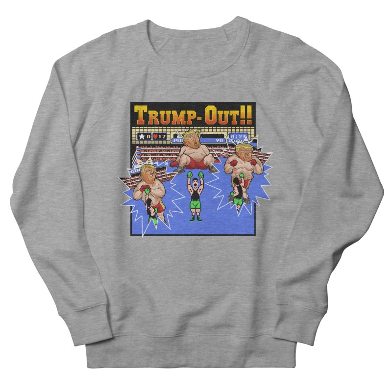 Trump-Out!! Men's French Terry Sweatshirt by Marty's Artist Shop