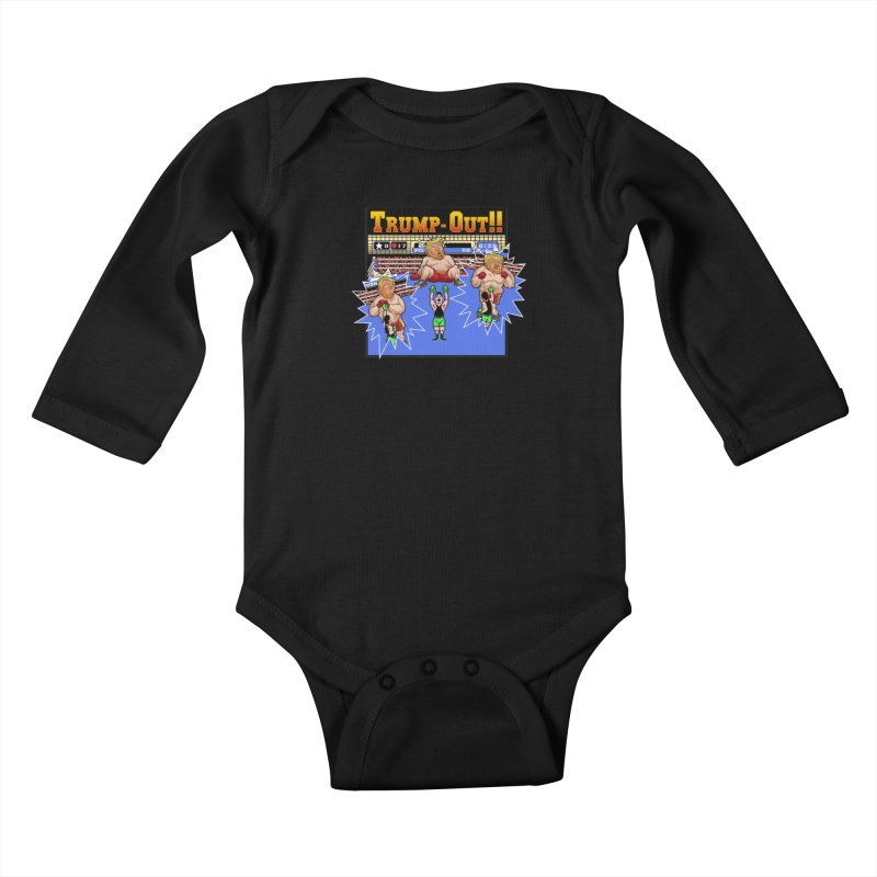 Trump-Out!! Kids Baby Longsleeve Bodysuit by Marty's Artist Shop