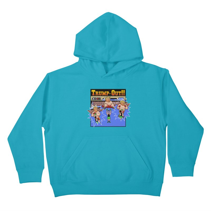 Trump-Out!! Kids Pullover Hoody by Marty's Artist Shop