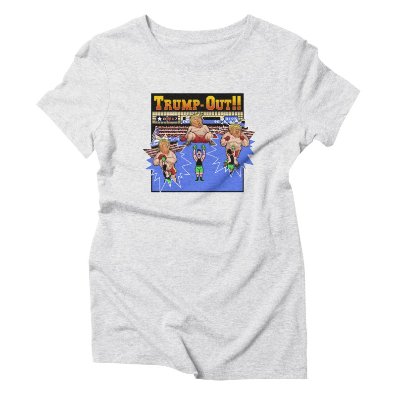 Trump-Out!! Women's T-Shirt by Marty's Artist Shop