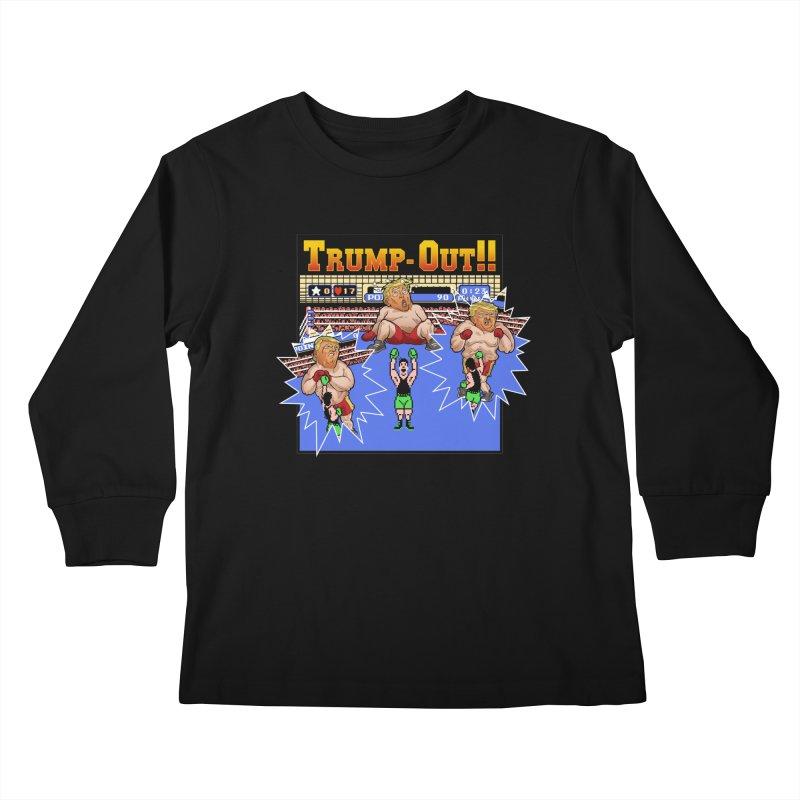 Trump-Out!! Kids Longsleeve T-Shirt by Marty's Artist Shop