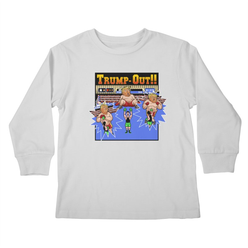 Trump-Out!! Kids Longsleeve T-Shirt by Marty's Artist Shop