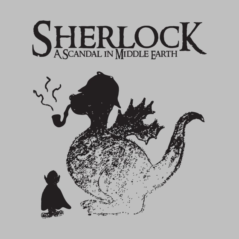 Sherlock: A Scandal in Middle-earth by marv42's Artist Shop