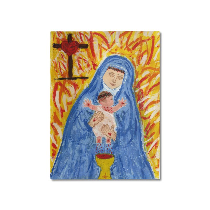 Mary with Infant Jesus Crucified Home Mounted Aluminum Print by Mary Kloska Fiat's Artist Shop