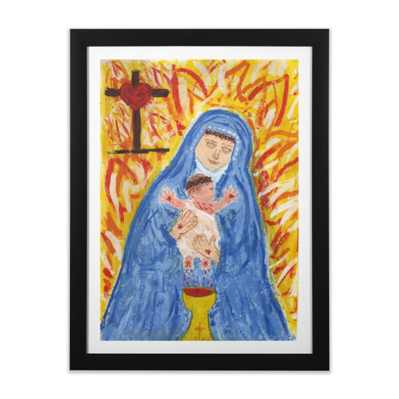 Mary with Infant Jesus Crucified Home Framed Fine Art Print by Mary Kloska Fiat's Artist Shop