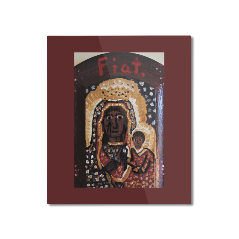Our Lady of Czestohowa Home Mounted Aluminum Print by Mary Kloska Fiat's Artist Shop