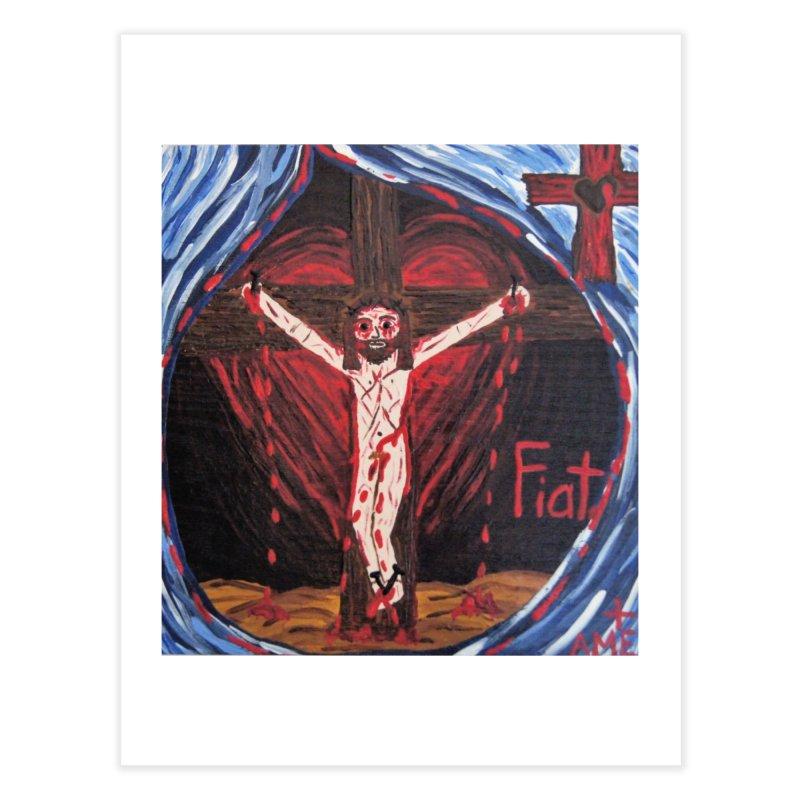 Crucifixion Home Fine Art Print by Mary Kloska Fiat's Artist Shop