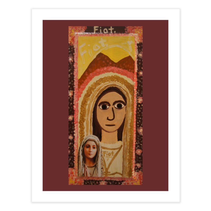 Our Lady of Fatima -Morning Glory Home Fine Art Print by Mary Kloska Fiat's Artist Shop