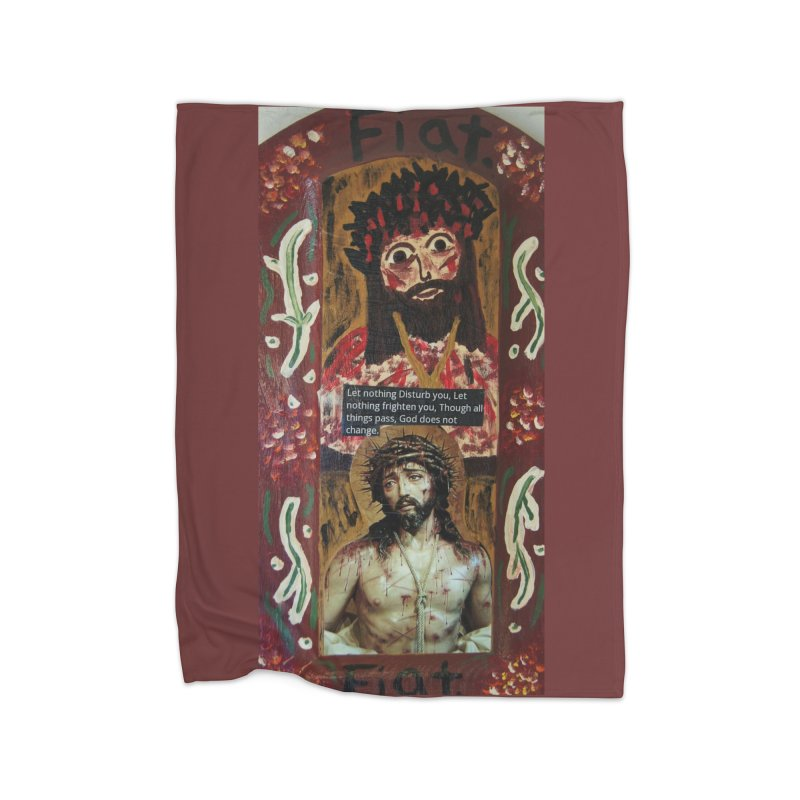 Jesus Crucified -Let Nothing Disturb You... Home Blanket by Mary Kloska Fiat's Artist Shop
