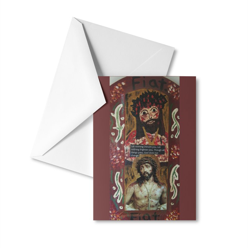 Jesus Crucified -Let Nothing Disturb You... Accessories Greeting Card by Mary Kloska Fiat's Artist Shop