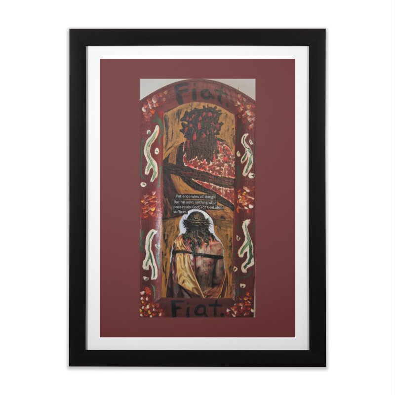 Jesus Crucified -God Alone Suffices Home Framed Fine Art Print by Mary Kloska Fiat's Artist Shop