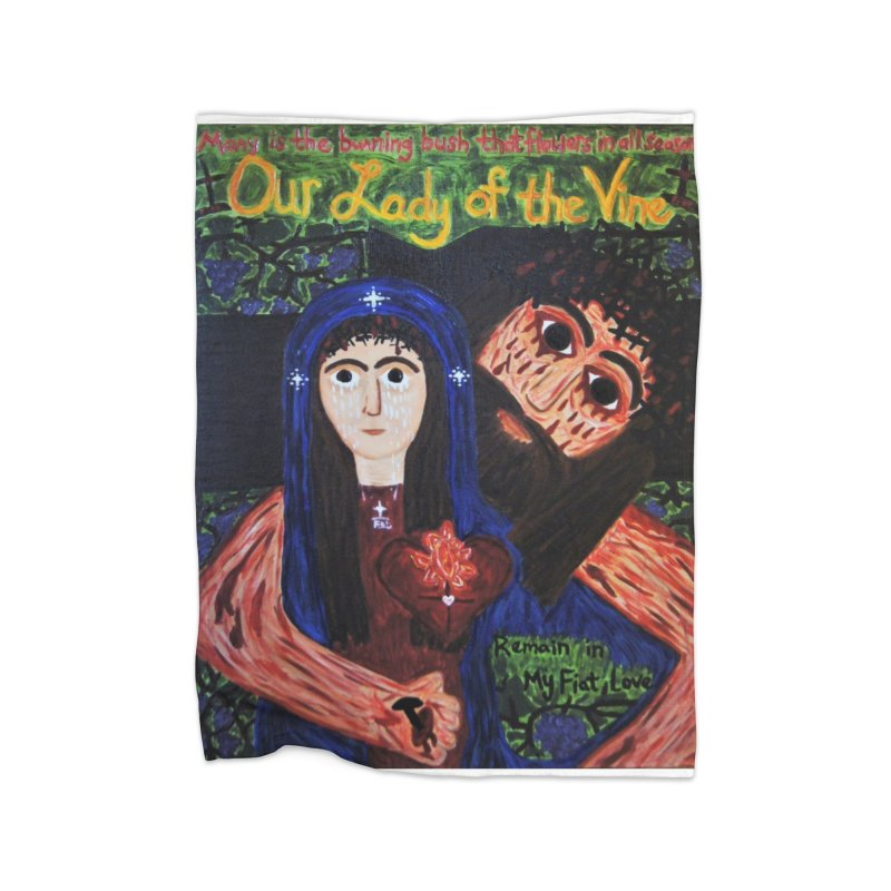 Our Lady of the Vine Home Blanket by Mary Kloska Fiat's Artist Shop