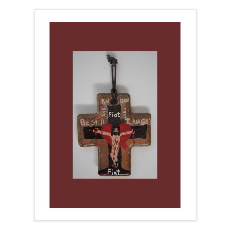 Be Still and Know that I am God Cross Home Fine Art Print by Mary Kloska Fiat's Artist Shop