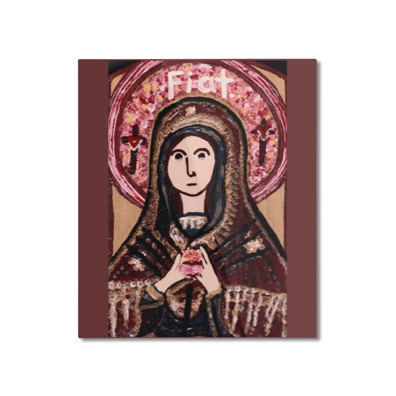 Our Lady of Sorrows Home Mounted Aluminum Print by Mary Kloska Fiat's Artist Shop