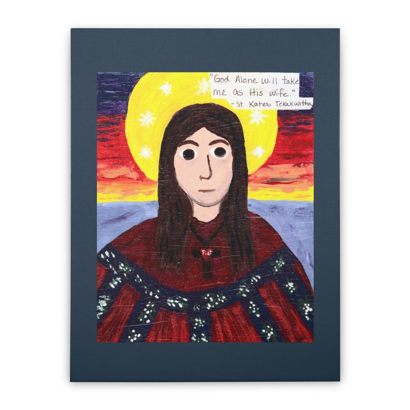 St. Kateri Tekakwitha Home Stretched Canvas by Mary Kloska Fiat's Artist Shop