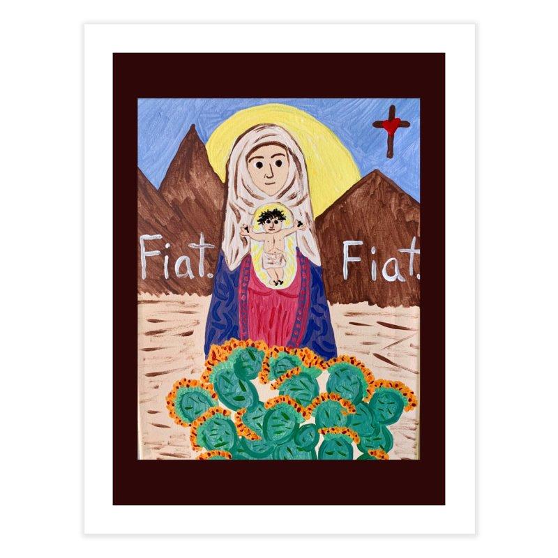 Desert Mother Mary Home Fine Art Print by Mary Kloska Fiat's Artist Shop