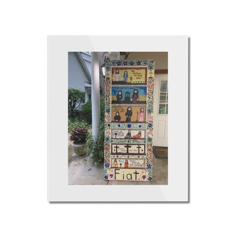 Jesus With Women Door -Outside Home Mounted Acrylic Print by Mary Kloska Fiat's Artist Shop