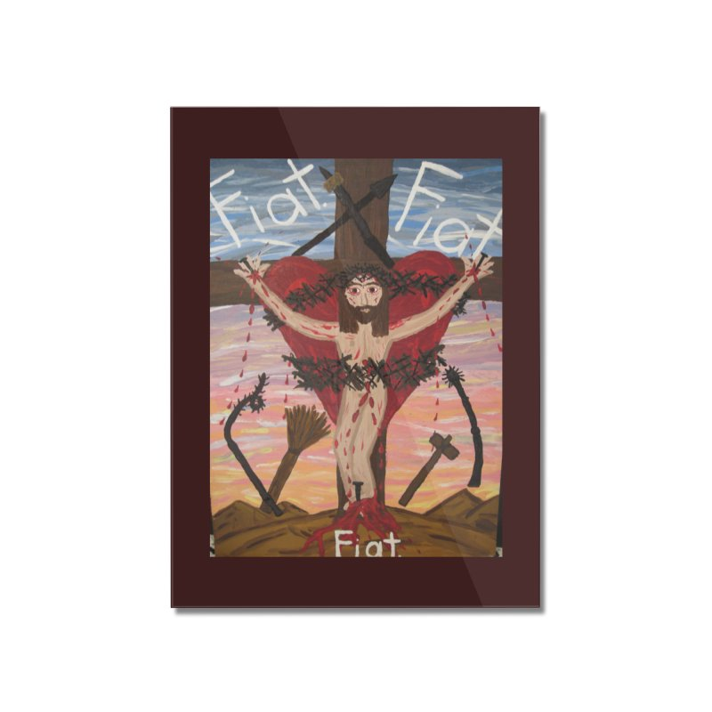 Jesus Crucified -With His Instruments of Torture Home Mounted Acrylic Print by Mary Kloska Fiat's Artist Shop