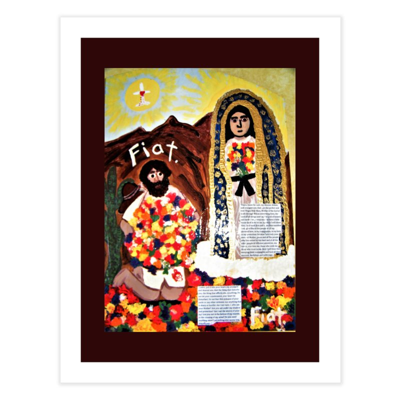 Our Lady of Guadalupe with Juan Diego Home Fine Art Print by Mary Kloska Fiat's Artist Shop