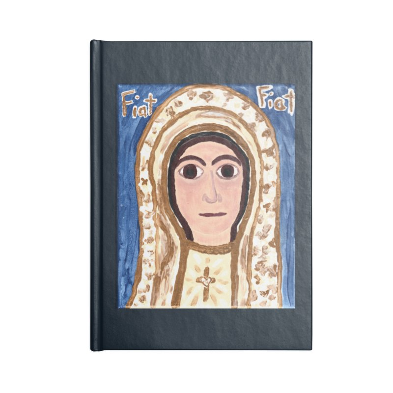 Our Lady of Fatima Accessories Notebook by Mary Kloska Fiat's Artist Shop