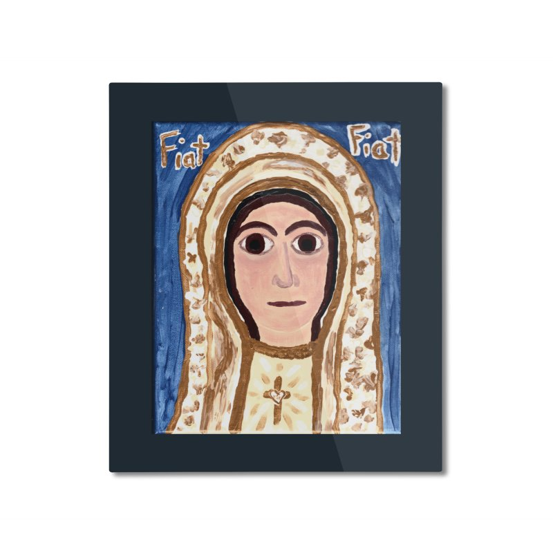 Our Lady of Fatima Home Mounted Aluminum Print by Mary Kloska Fiat's Artist Shop