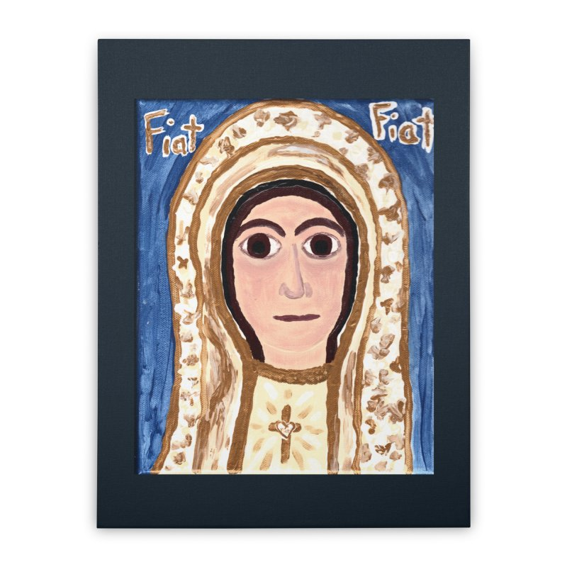 Our Lady of Fatima Home Stretched Canvas by Mary Kloska Fiat's Artist Shop
