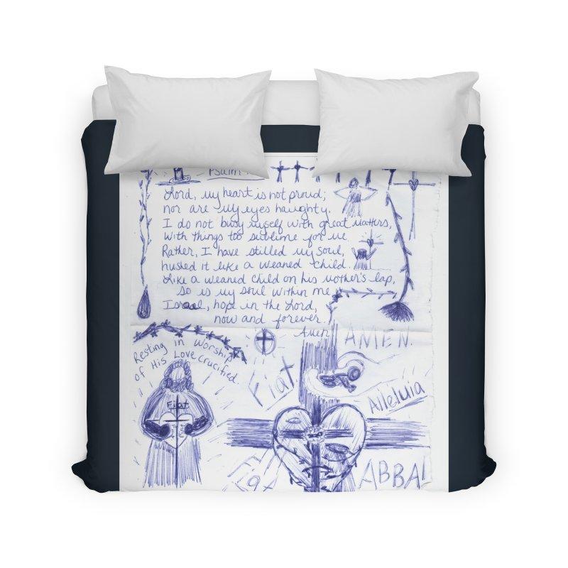 Psalm 131 Home Duvet by Mary Kloska Fiat's Artist Shop