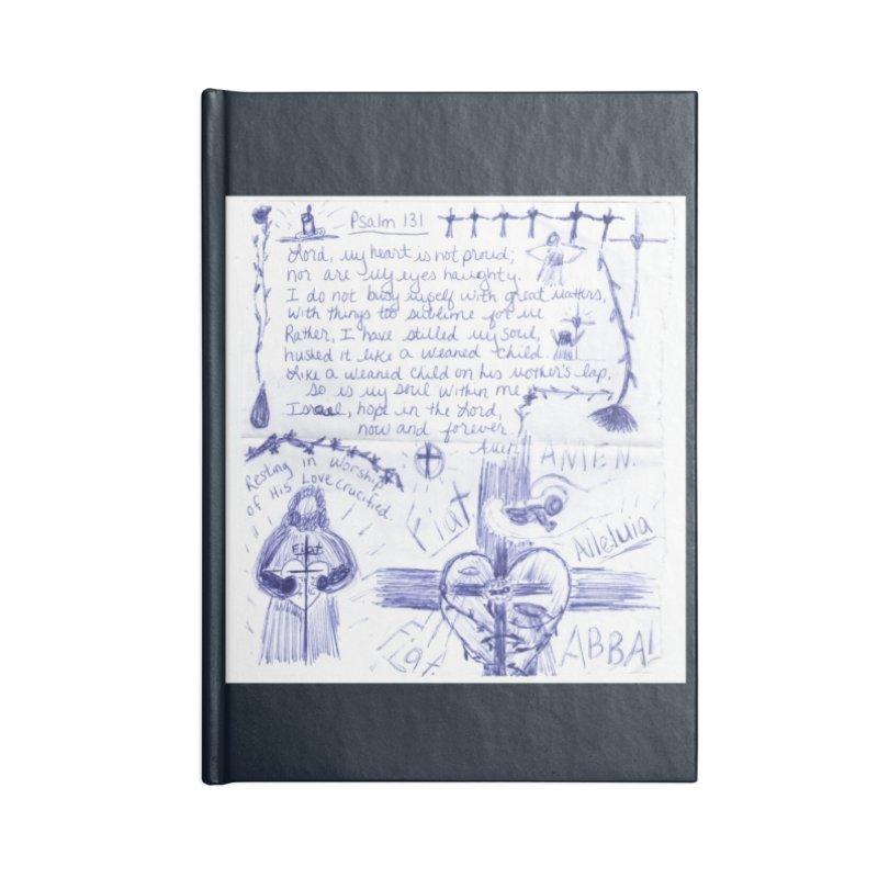 Psalm 131 Accessories Notebook by Mary Kloska Fiat's Artist Shop