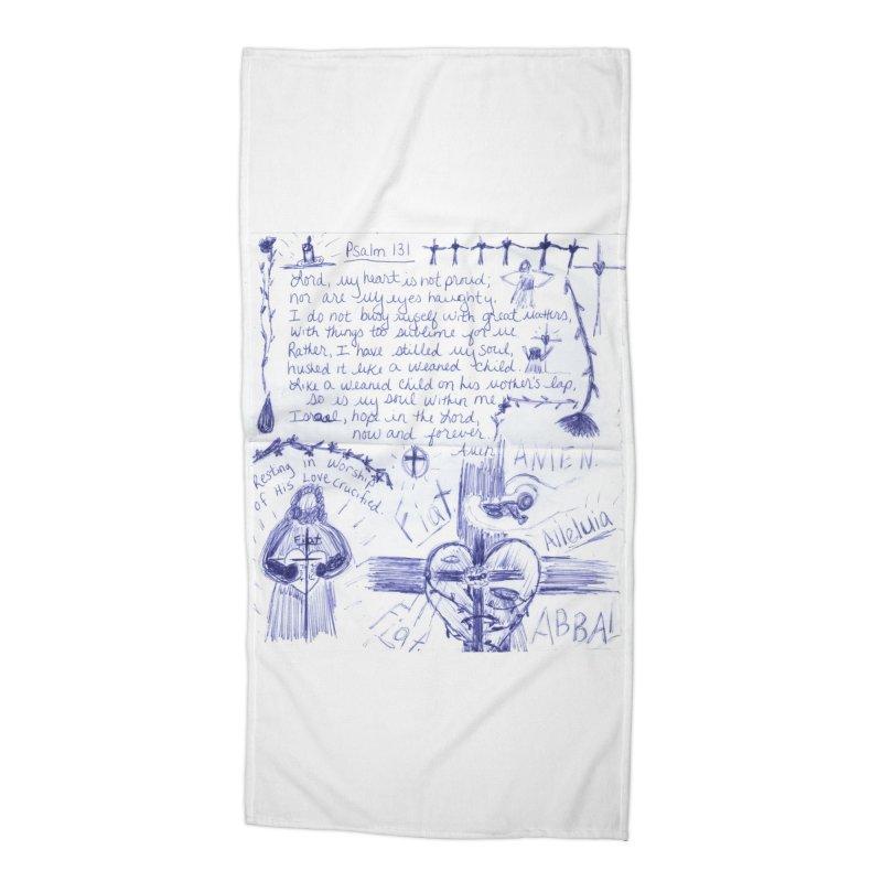Psalm 131 Accessories Beach Towel by Mary Kloska Fiat's Artist Shop