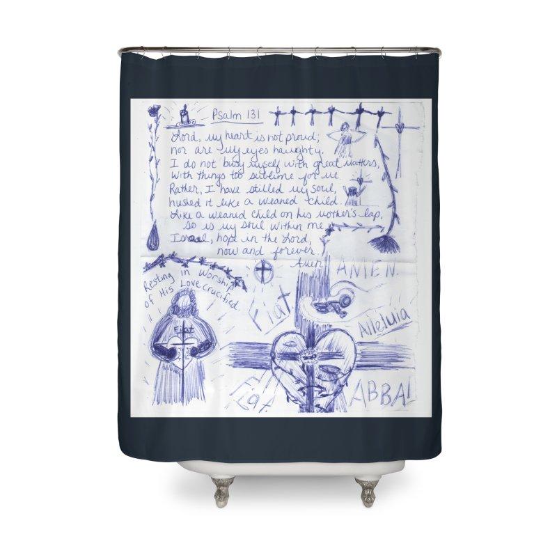 Psalm 131 Home Shower Curtain by Mary Kloska Fiat's Artist Shop