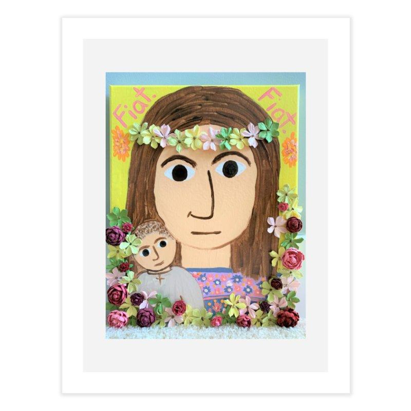 Flowering Mary Home Fine Art Print by Mary Kloska Fiat's Artist Shop