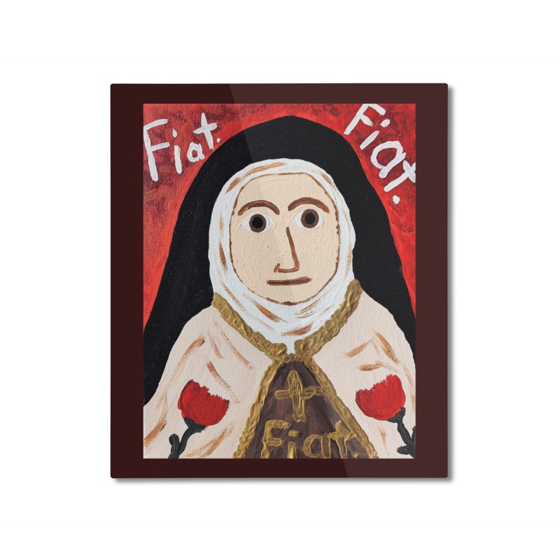 St. Theresa of Lisieux Home Mounted Aluminum Print by Mary Kloska Fiat's Artist Shop