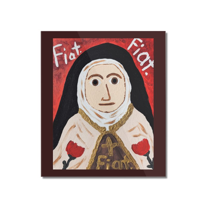 St. Theresa of Lisieux Home Mounted Acrylic Print by Mary Kloska Fiat's Artist Shop
