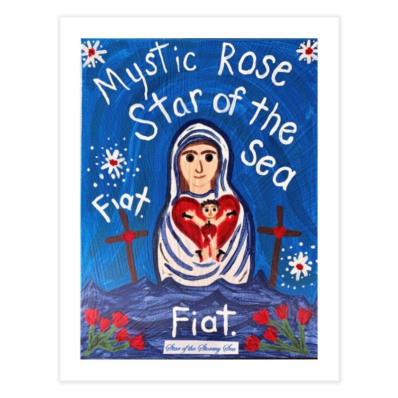 Mystic Rose, Star of the Sea Home Fine Art Print by Mary Kloska Fiat's Artist Shop
