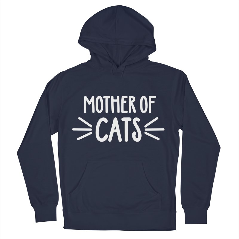 Mother of Cats Women's French Terry Pullover Hoody by Maryland SPCA's Artist Shop