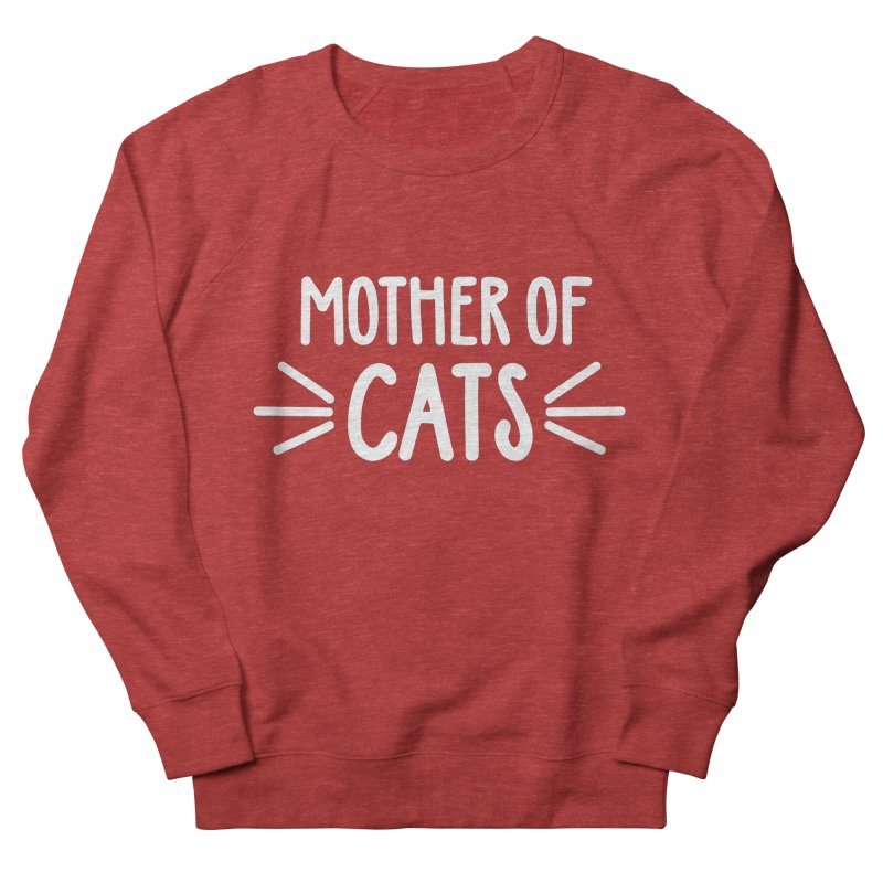 Mother of Cats Women's French Terry Sweatshirt by marylandspca's Artist Shop