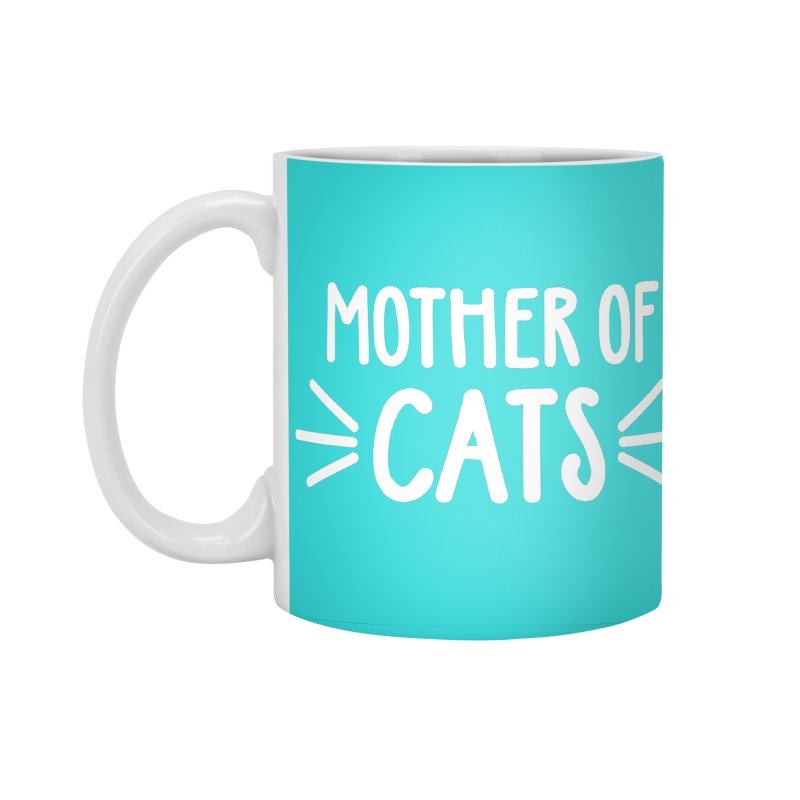 Mother of Cats Accessories Standard Mug by Maryland SPCA's Artist Shop