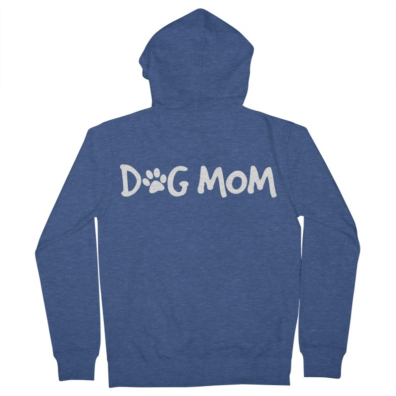 Dog Mom Men's French Terry Zip-Up Hoody by marylandspca's Artist Shop