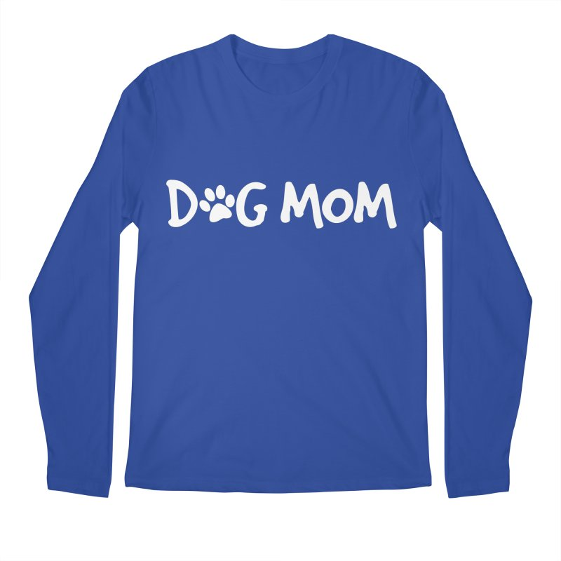 Dog Mom Men's Regular Longsleeve T-Shirt by Maryland SPCA's Artist Shop