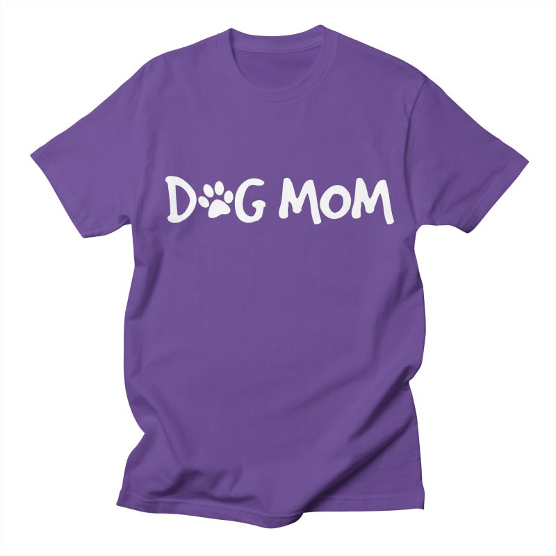 Dog Mom Men's T-Shirt by Maryland SPCA's Artist Shop