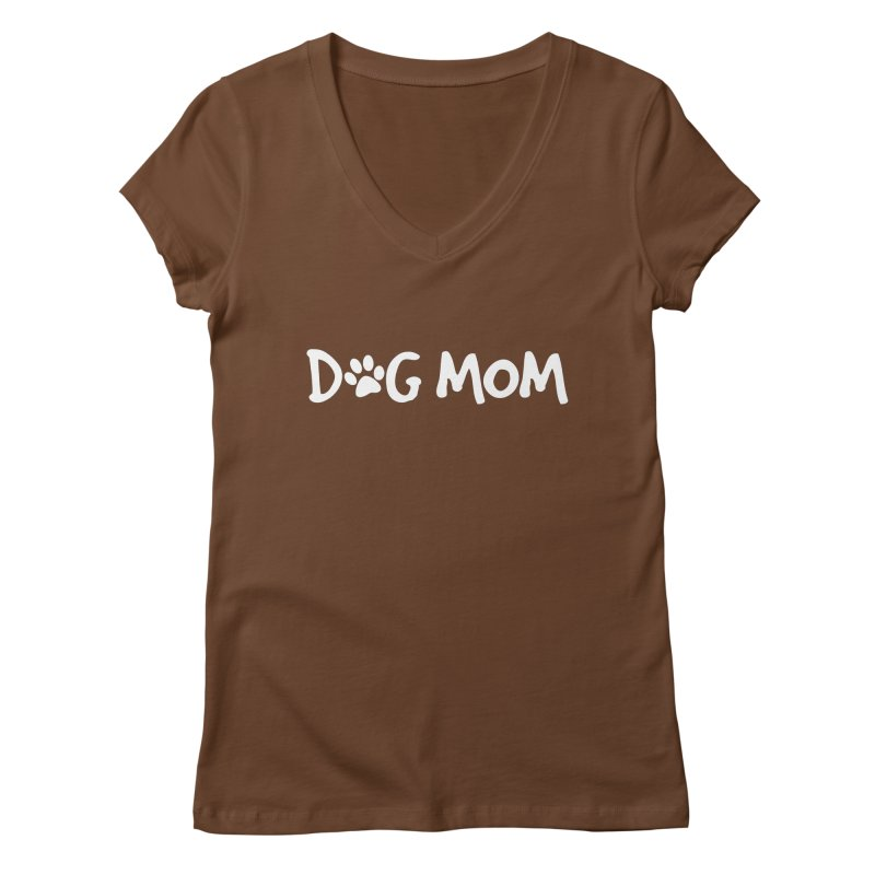 Dog Mom Women's Regular V-Neck by Maryland SPCA's Artist Shop